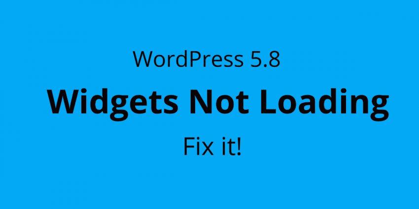 WordPress 5.8 Fix Widgets not loading